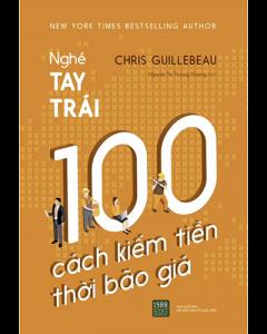 100 Cách Kiếm Tiền Thời Bão Giá