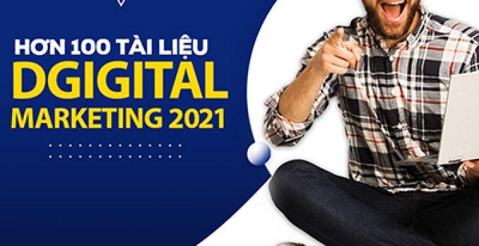 Download trọn bộ tài liệu Digital Marketing hay nhất 2021