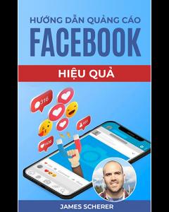 Hướng Dẫn Quảng Cáo Facebook Hiệu Quả